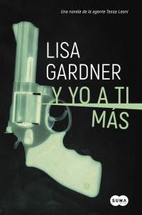 megustaleer - Y yo a ti más (Serie Tessa Leoni 1) - Lisa Gardner