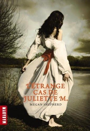 Couverture L'étrange cas de Juliette M., tome 1