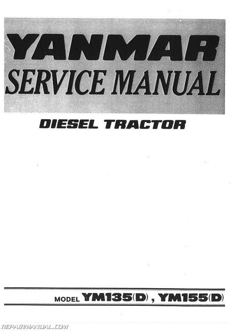 Yanmar YM135 YM135D YM155 YM155D Diesel Tractor Service