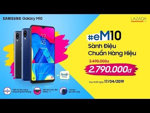 Samsung Galaxy M10 #eM Sành Điệu Chuẩn Hàng Hiệu