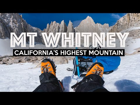 MT WHITNEY - Hiking The Mountaineer's Route