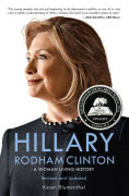 Title: Hillary Rodham Clinton: A Woman Living History, Author: Karen Blumenthal