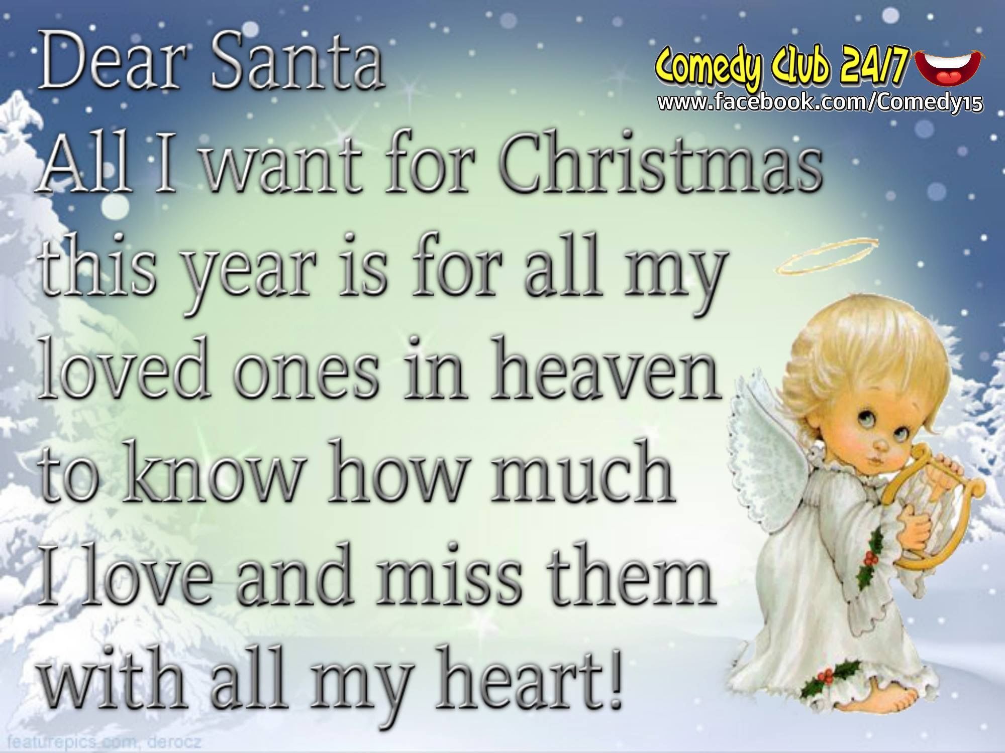 Dear Santa I Want All My Loved es In Heaven To Know I Love Them