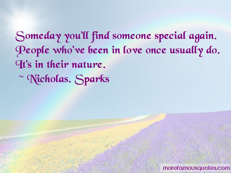 Quotes About Find Someone Special Top 24 Find Someone Special