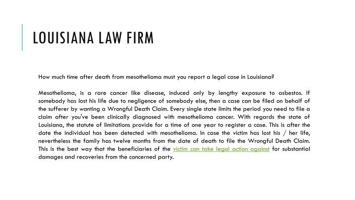 PPT  How Much Time After A Mesothelioma Death Do You Have to File A Lawsuit In Louisiana