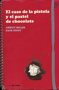 El caso de la pistola y el pastel de chocolate (Ashley Miller / Zack Stentz)