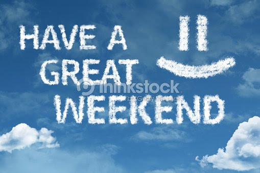 Have A Great Weekend Stock Photo Thinkstock