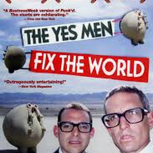 the yes men fix the world essay More about essay on the yes men fix the world religious men who changed the world essay 645 words | 3 pages stereotyping in the world is the universal message of 12 angry men 505 words | 3 pages getting to yes 1375 words | 6 pages explore the role of religion in dystopian fiction with regards to the children of men and brave new world.