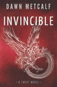 Title: Invincible, Author: Dawn Metcalf