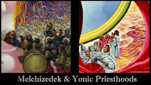 Melchizedek & Yonic Priesthoods
