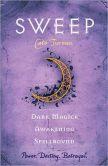 Dark Magick / Awakening / Spellbound (Sweep Series #4, #5, & #6)