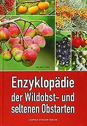 Enzyklopädie der Wildobst- und seltenen Obstarten - Werbelink zu Amazon