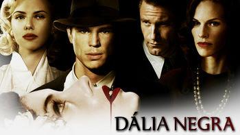 Dália negra | filmes-netflix.blogspot.com