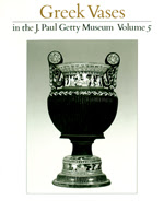 Greek Vases in the J. Paul Getty Museum:  Volume 5 (OPA 7)