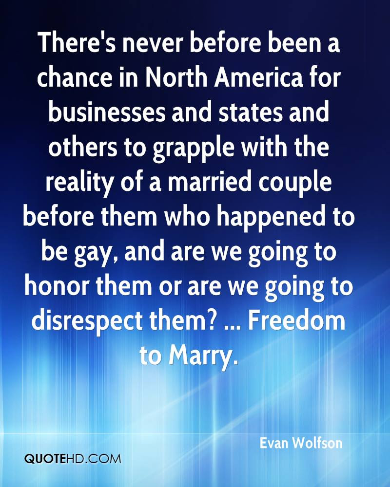 Evan Wolfson Marriage Quotes Quotehd