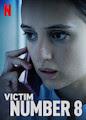 Victim Number 8 - Season 1