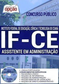 Apostila Concurso Instituto Federal do Ceará IFCE, Assistente em Administração.
