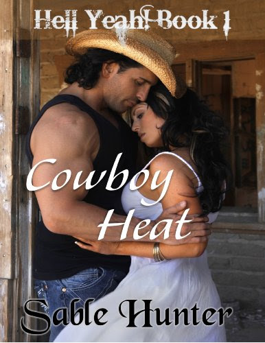 Cowboy Heat (Hell Yeah!) by Sable Hunter