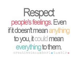 Quotes About Respecting Other 55 Quotes