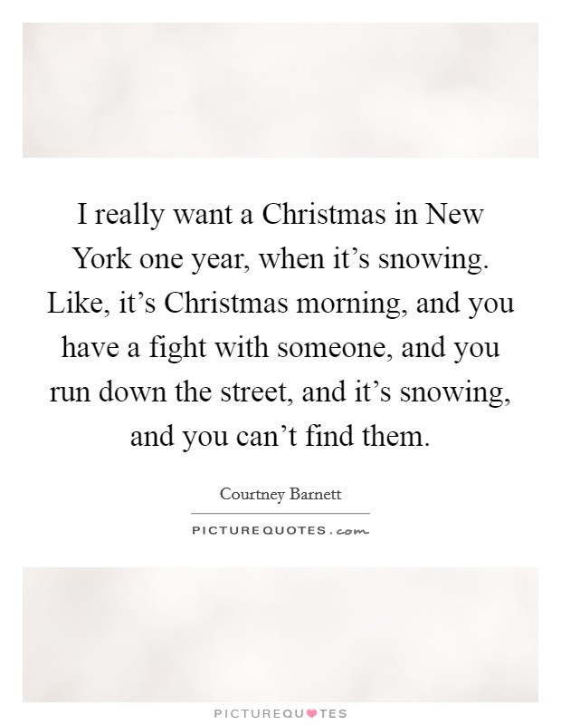 I Really Want A Christmas In New York One Year When Its