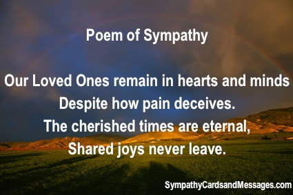 Poem Of Sympathy Our Loved Ones Remain In Hearts And Minds Despite