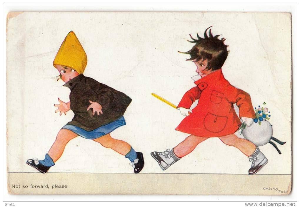 "ILLUSTRATORS SPARK CHICKY CHILDREN ""NOT SO FORWARD, PLEASE"" Nr. 613 OLD POSTCARD 1925. - Spark, Chicky"