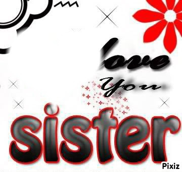 Photo Montage Sister Love You 2 Pixiz