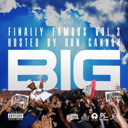 big sean finally famous 3. Big Sean - Finally Famous Vol.