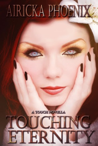 Touching Eternity (Touch Series, #1.5)