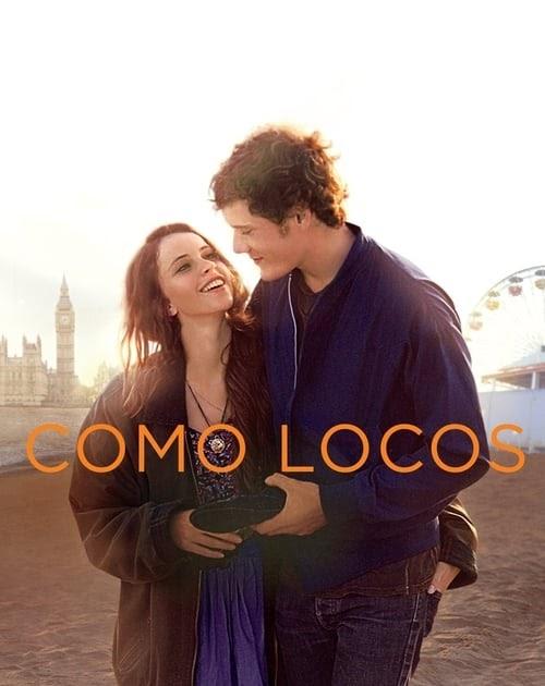 Ver Película El Como Locos 2011 Completa En Español Latino
