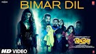 Bimar Dil Lyrics - Asees Kaur, Jubin Nautiyal
