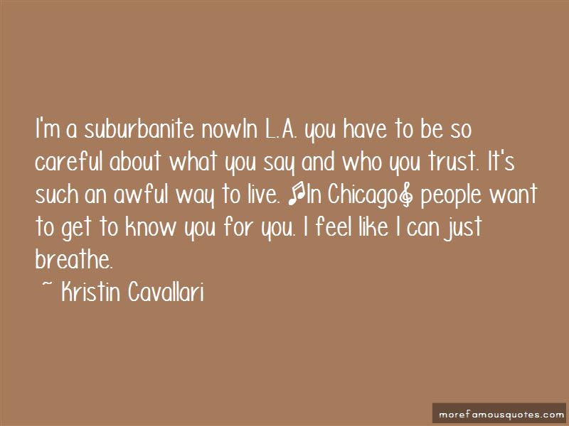Quotes About Careful Who You Trust Top 6 Careful Who You Trust
