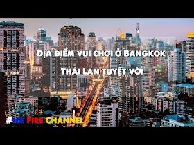 Địa điểm vui chơi ở Bangkok Thái Lan tuyệt vời mà bạn không nên bỏ qua