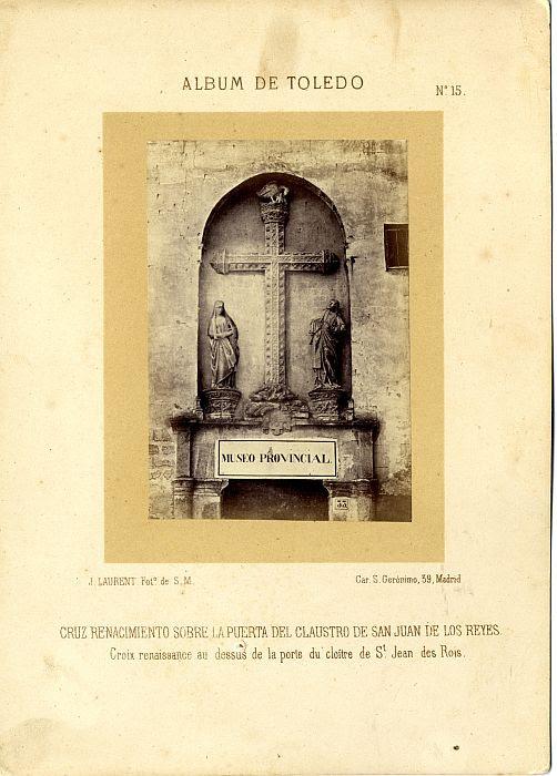 Puerta del Pelícano en el Monasterio de San Juan de los Reyes hacia 1865. Fotografía de Jean Laurent incluida en un álbum sobre Toledo © Archivo Municipal. Ayuntamiento de Toledo