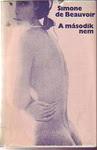 Simone de Beauvoir: A második nem