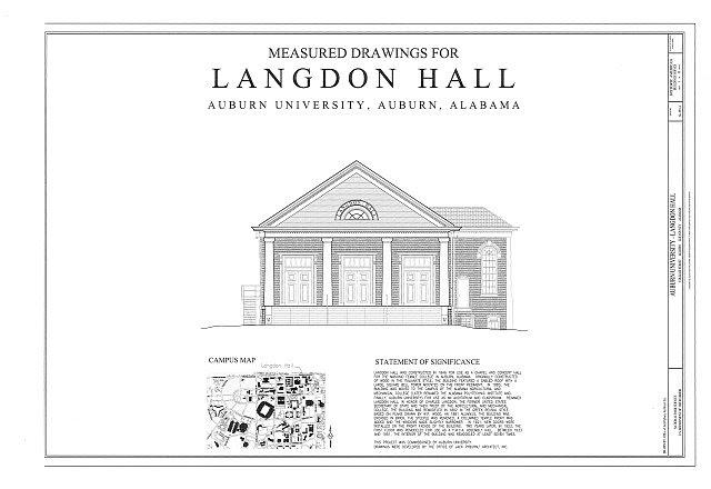 HABS AL-993-A (sheet 1 of 13) - Auburn University, Langdon Hall, College Street, Auburn, Lee County, AL