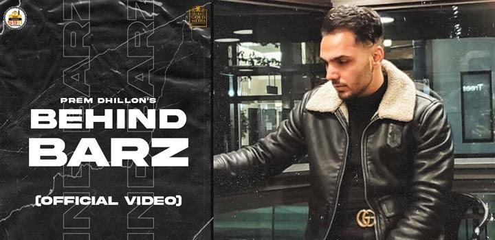 Behind Barz Lyrics by Prem Dhillon