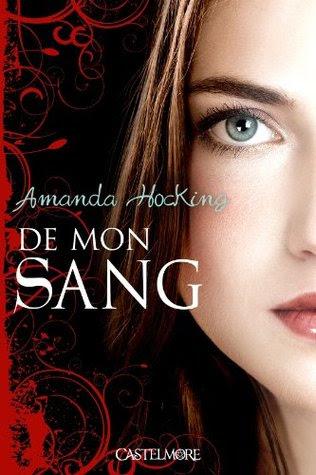 De Mon Sang (De Mon Sang, #1)