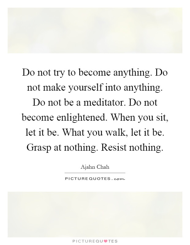 Ajahn Chah Quotes Sayings 82 Quotations Page 3