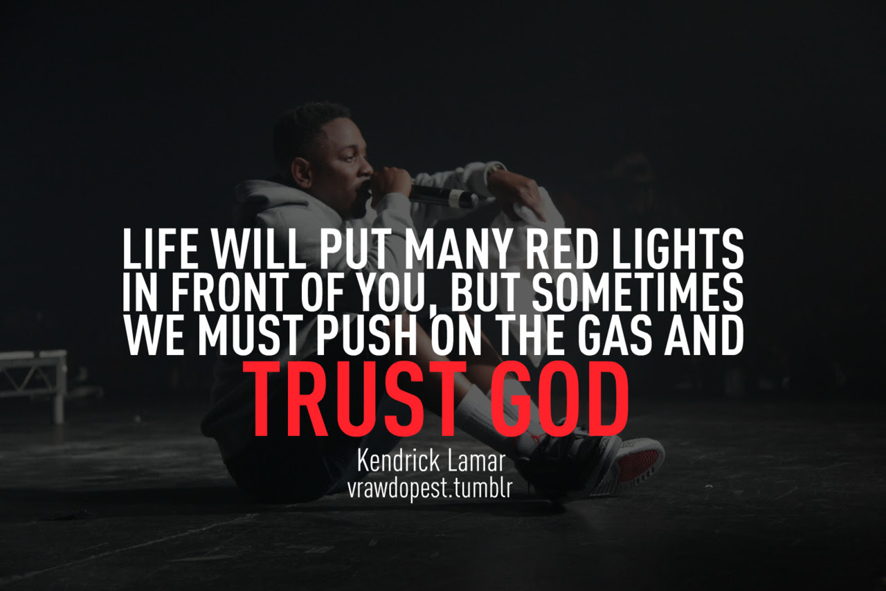 Quotes From Kendrick Lamar. QuotesGram