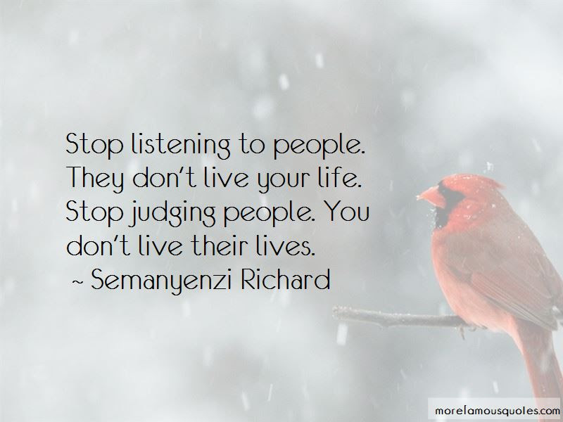 Stop Judging My Life Quotes Top 6 Quotes About Stop Judging My Life