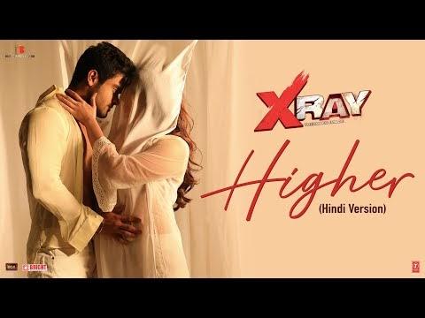 हायर Higher Song – X Ray {The Inner Image} Free Song Lyrics Hindi & English