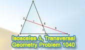 Problema de Geometría 1040 (English ESL): Triangulo isósceles, Transversal, Relaciones Métricas