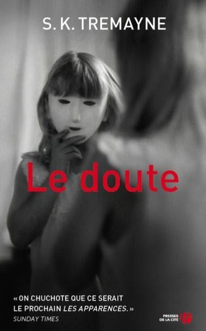 Le doute par S. K Tremayne