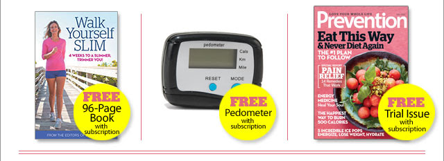 FREE 96-page book with subscription, FREE Pedometer with subscription, FREE trial issue with subscription