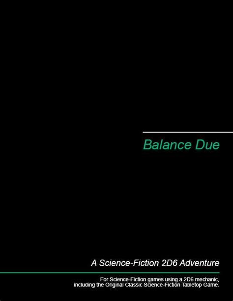 Balance Due - Michael Brown | 2D6 SF Adventures