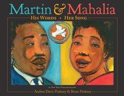 Martin & Mahalia: His Words, Her Song