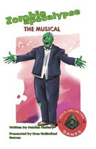 Zombie Apocalyse the Musical