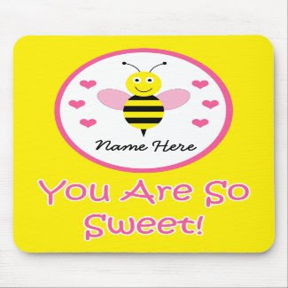 You Are So Sweet Personalized Mousepad Bumble Bee