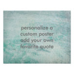 add your own quote poster teal and gray custom